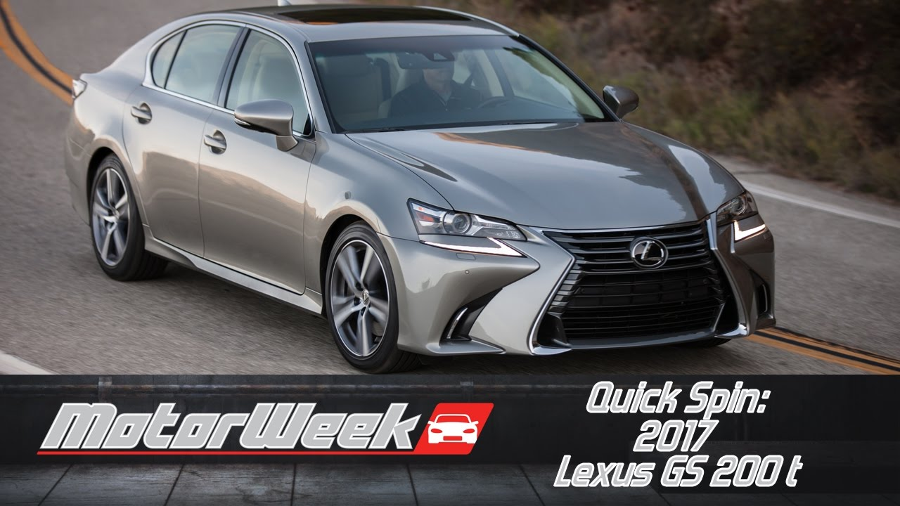 Quick Spin 2017 Lexus Gs 200 T Little Bargain