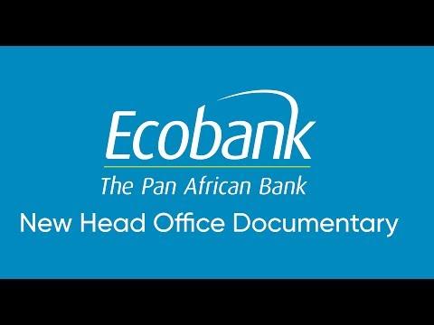 Ecobank Ghana's New Head Office Building Documentary