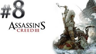 Let's Play Assassin's Creed 3 - (Walkthrough Playthrough Gameplay) - Part 8