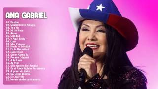 Repeat youtube video Ana Gabriel sus grandes exitos | Ana Gabriel sus Mejores Exitos | Completo 2015