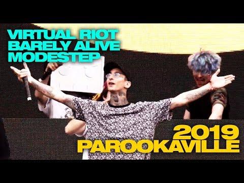 Virtual Riot X Modestep X Barely Alive - PAROOKAVILLE 2019