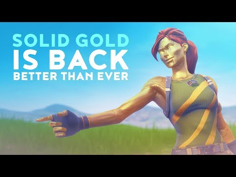 SOLID GOLD IS BACK AND IT'S BETTER THAN EVER! - Fortnite Battle Royale - Dakotaz