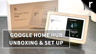 Google Home Hub | Unboxing, Setup & Tour
