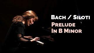 J. S. Bach / A. Siloti - Prélude en si mineur (B minor) (piano)