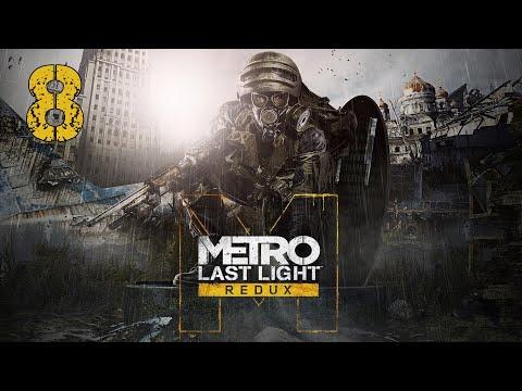 Metro Last Light Redux   Walkthrough Gameplay Part 8   No Commentary