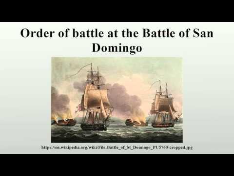 Order of battle at the Battle of San Domingo