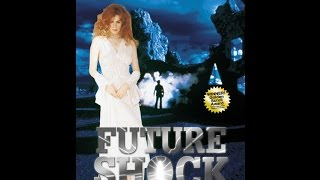 Столкновение с будущим   Future Shock