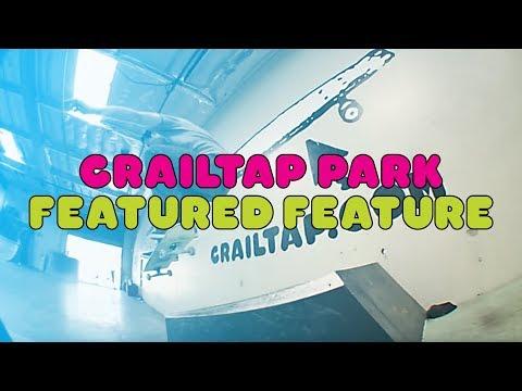 Crailtap Park | Featured Feature