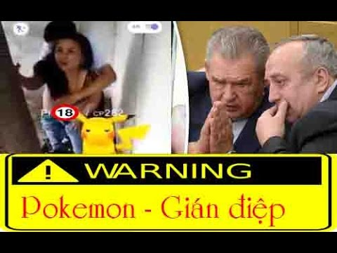 Pokemon Go là phần mềm gián điệp
