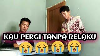 Tembang Melayu Nostalgia_Kau pergi tanpa rela ku_@Lody tambunan Official
