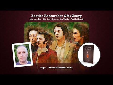 Sage of Quay™ - Ofer Zeevy - The Beatles - The Best Show in the World (Paul Is Dead) (Aug 2021)