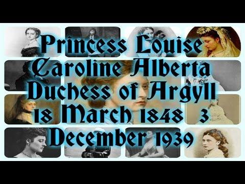 Princess Louise Caroline Alberta Duchess of Argyll 18 March 1848 – 3 December 1939