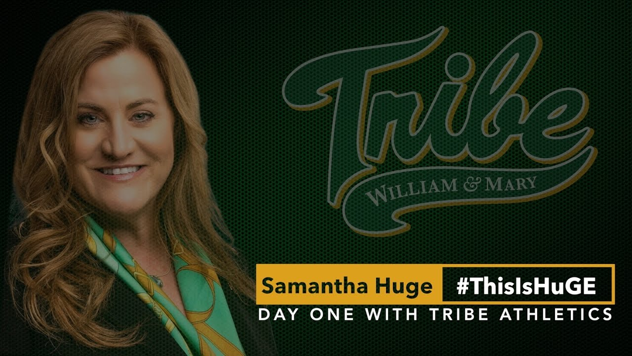 Get to Know W&M's New Athletics Director: Samantha Huge – The William and  Mary Sports Blog