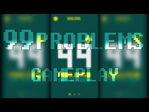 99 Problems - Gameplay