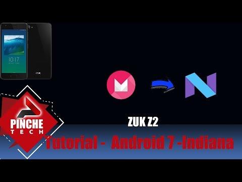 Tutorial - Zuk z2 - Indiana Nougat (como atualizar)