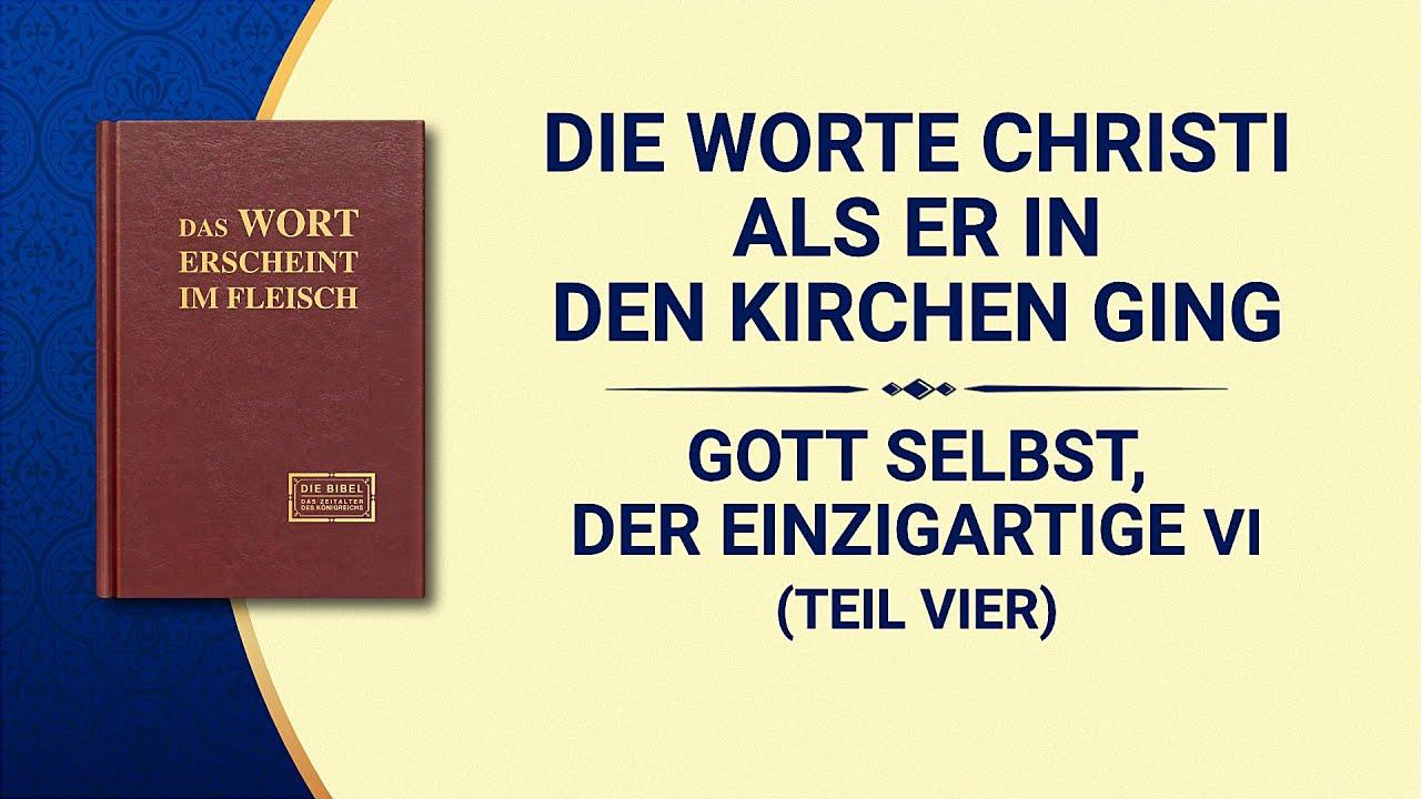 Das Wort Gottes | Gott Selbst, der Einzigartige VI Gottes Heiligkeit (III) (Teil Vier)