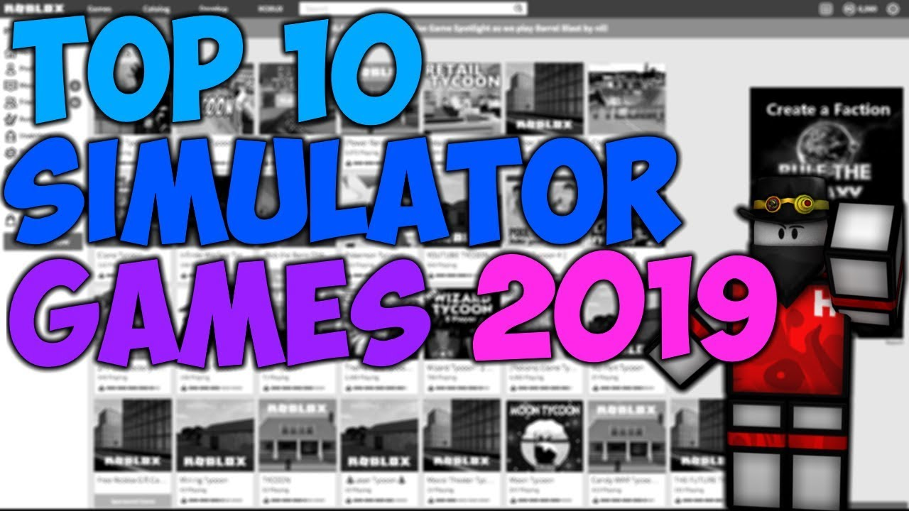 Top 10 Simulator Games On Roblox 2019 February Youtube