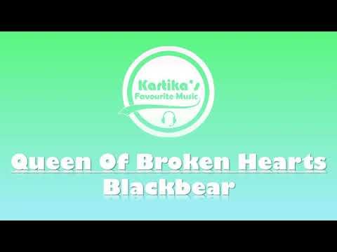Blackbear - Queen Of Broken Hearts (Lyrics+Audio)