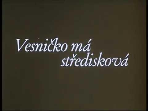 Vesnicko Má Stredisková / My Sweet Little Village (Jirí Menzel, 1985) Trailer