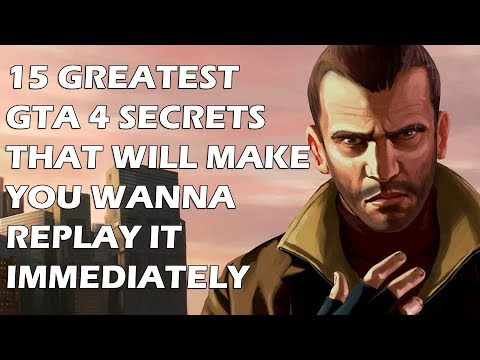 15 Greatest Grand Theft Auto 4 Secrets That Will Make You Wanna Replay It Immediately
