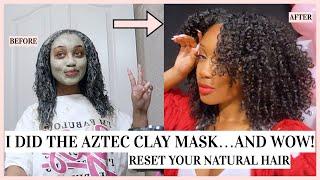 Aztec Clay Mask For Natural Hair   [The Natural Hair Reset]
