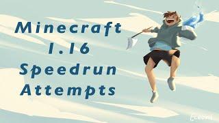 Minecraft 1.16 Speedrun Attempts
