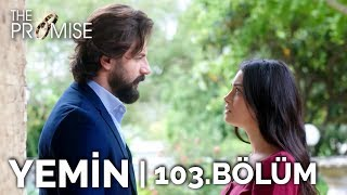 Yemin 103. Bölüm | The Promise Season 2 Episode 103