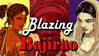 "THE BLAZING ""BAJIRAO"" WEB SERIES EPISODE - 1"