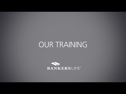 Our Training At Bankers Life