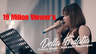 Gambar cover Cakra Khan - Kekasih Bayangan | Live Covered by Della Firdatia feat. Riza