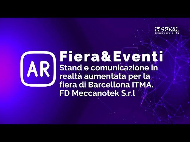 FD Meccanotek S.r.l | Progetto in realtà aumentata | fiera ITMA Barcellona