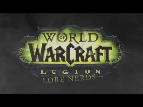 World of Warcraft Lore Nerds: Crazy Legion Whispers