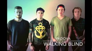 Padova - Walking Blind