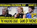 SDCC 2016 (Parte 01 de 06): Painéis de The Walking Dead, Game of Thrones | Poltrona Pop S04E15