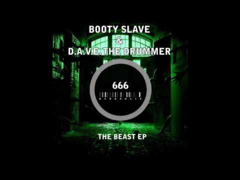 D.A.V.E The Drummer & Booty Slave - The Beast (Original Mix) [Hydraulix]
