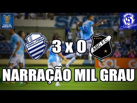 Narração Mil Grau - CSA 3 x 0 ABC (Copa do Nordeste 2017)