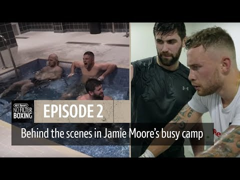 No Filter Boxing episode two | Frampton v Warrington, Fielding v Canelo, Jamie Moore getting shot