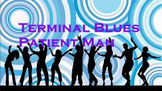 Terminal Blues- Patient Man.wmv