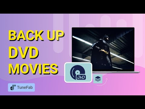 Back Up DVD Movies With TuneFab DVD Ripper (supports Windows and Mac)