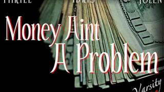 Download Money Aint A Problem MP3 song and Music Video