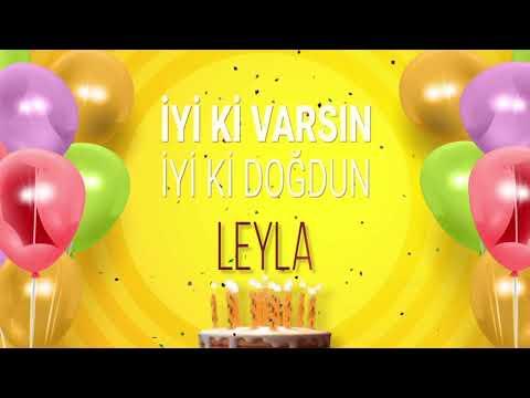 İyi ki doğdun LEYLA- İsme Özel Doğum Günü Şarkısı (FULL VERSİYON)