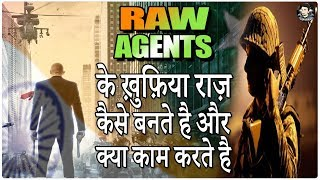 RAW Agents के ख़ुफ़िया राज़    India's Raw Agent Secrets Documentary , Traning Video in Hindi