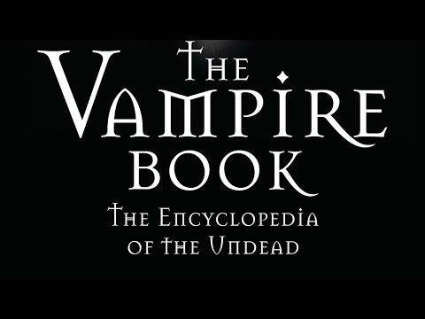 #44 The Vampire Book: Encyclopedia Of The Undead 3rd Edition 2011 EXTREME BREVITY RUN!