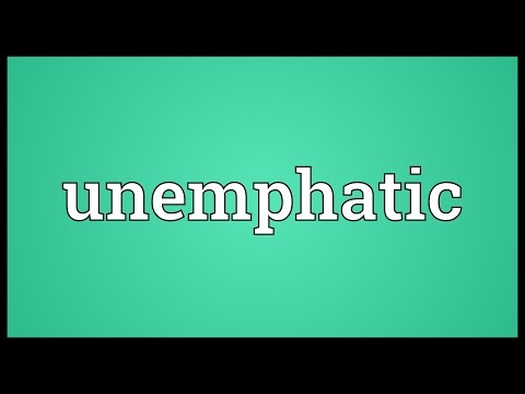 Unemphatic Meaning