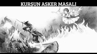 KURŞUN ASKER MASALI