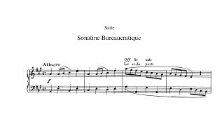 Erik Satie ~1917~ Sonatine Bureaucratique