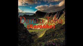 Julius Sitanggang - Danau Toba (Karaoke with Lyrics)