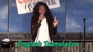 Stand Up Comedy By Travina Springer - Ebonics/English Translator