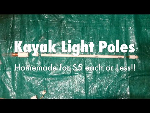 Homemade $5 Kayak Pole Light & Safety Light Setup Ideas
