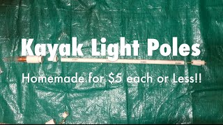Homemade $5 Kayak Pole Light & Safety Light Setup Ideas